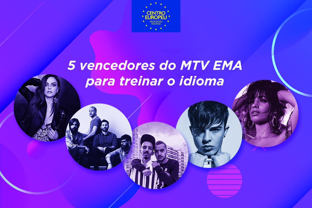 5 vencedores do MTV EMA para treinar o idioma