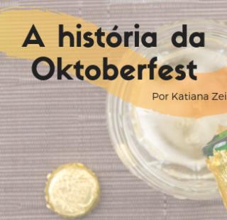 A história da Oktoberfest